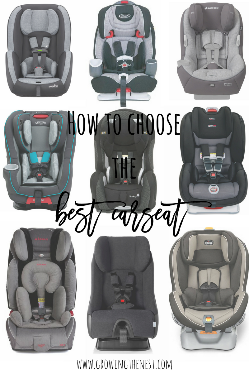 How To Choose The Best Carseat Growing The Nest